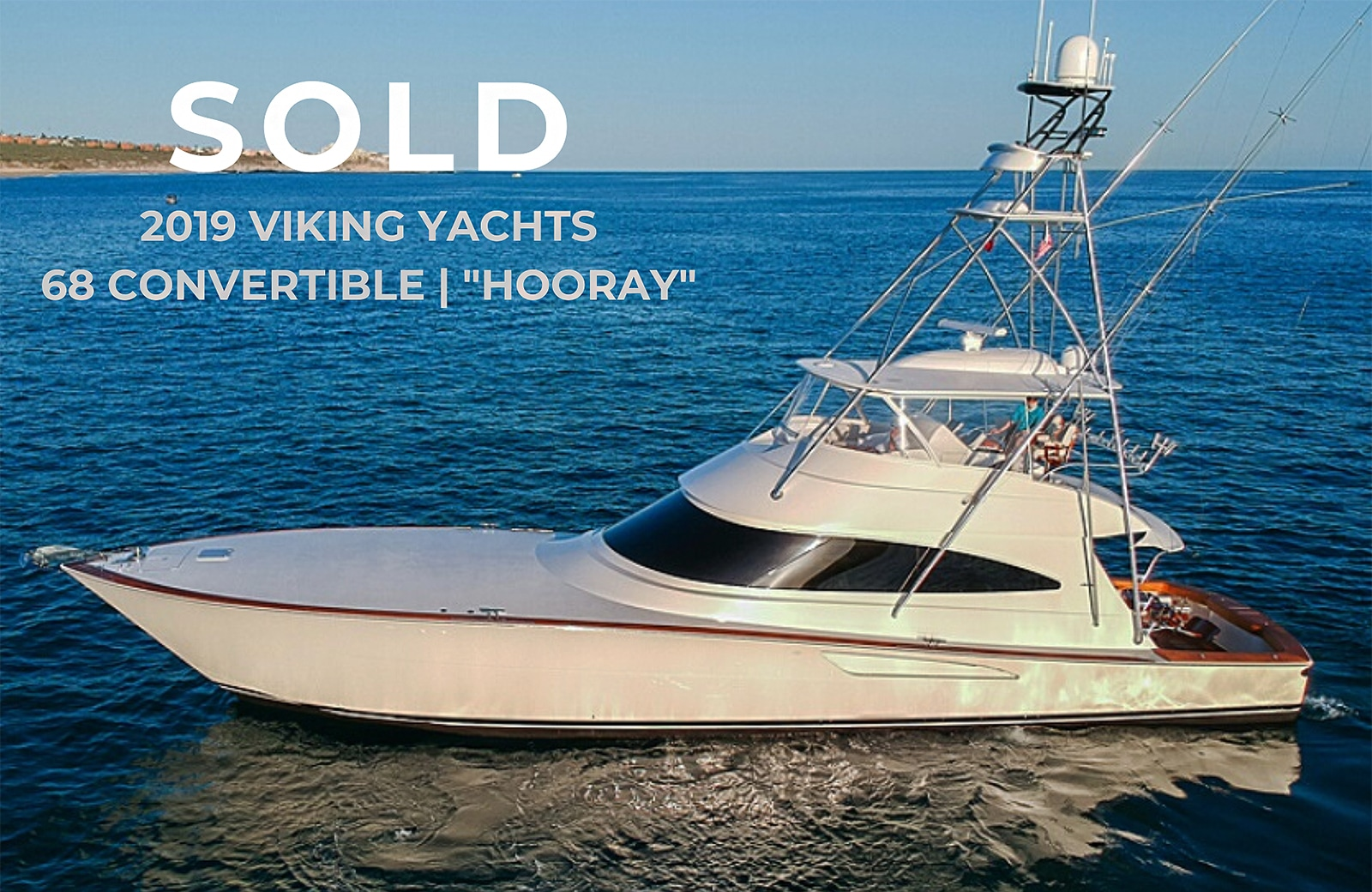 Sold 2019 68 Viking Yacht Convertible Hooray