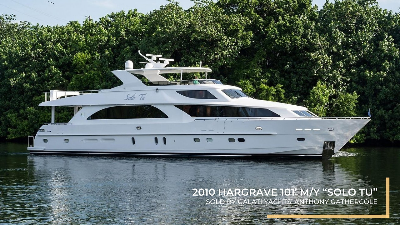 """2010 Hargrave 101' M/Y """"Solo Tu"""" Sold by Galati Yachts"""