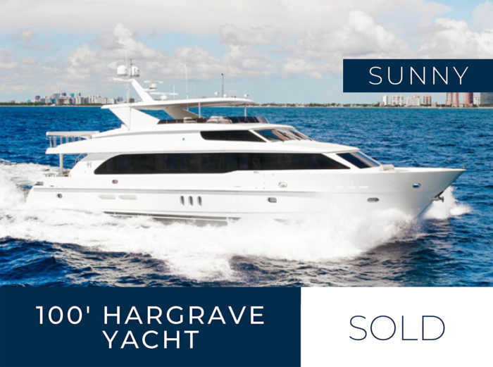 Sunny 100' Hargrave Yacht Sold