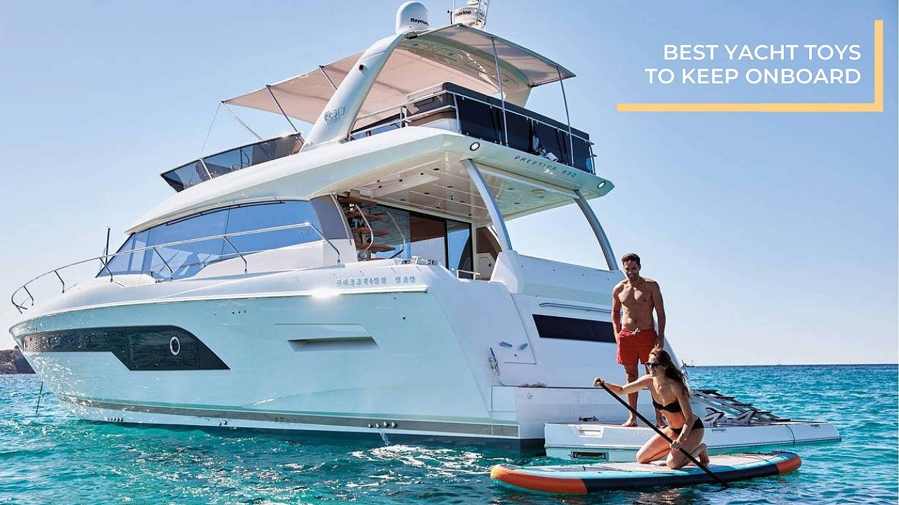 top yacht toy to keep onboard
