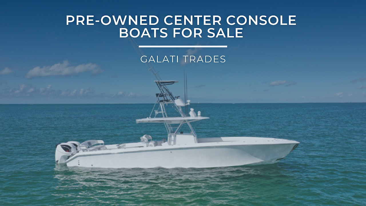 pre-owned center console boats
