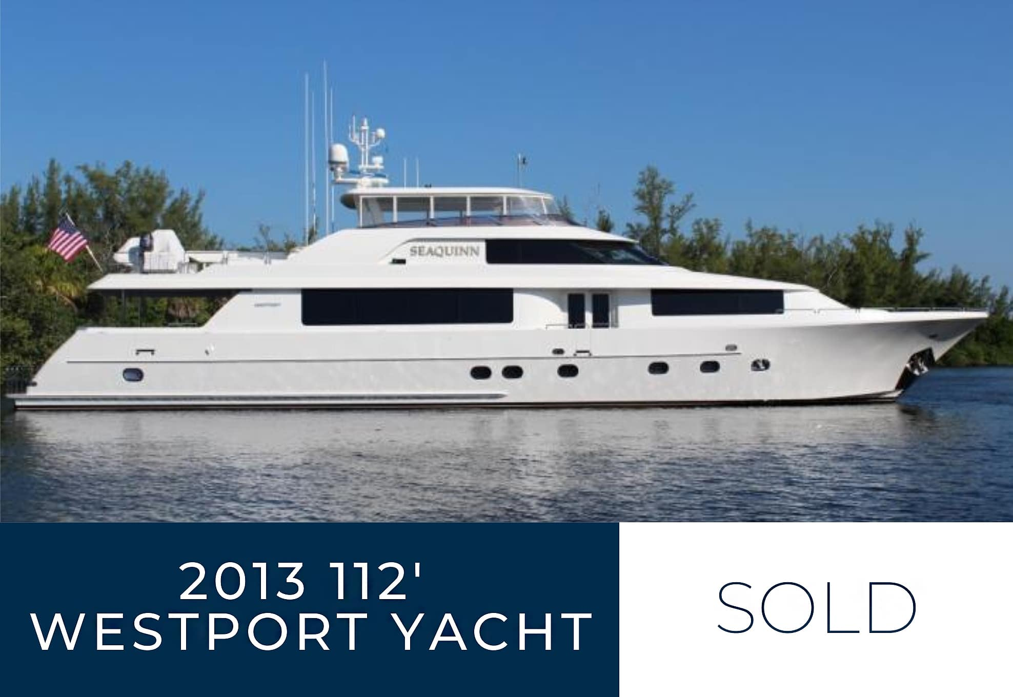 2013 112 Westport Yacht sold