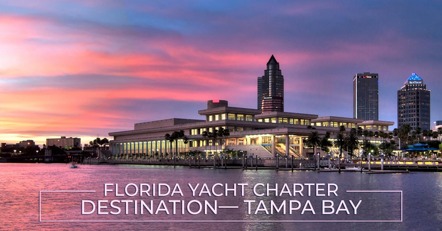 Florida Yacht Charter Destination— Tampa Bay