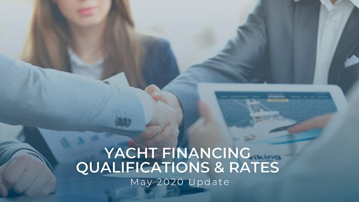 Yacht financing qualifications and rates 2020